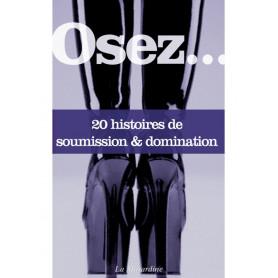 Livre Erotique Osez 20 histoires de Soumission & Domination