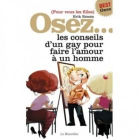 Osez les Conseils d'un Gay pour faire l'Amour à un Homme